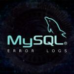MySQL Error Logs